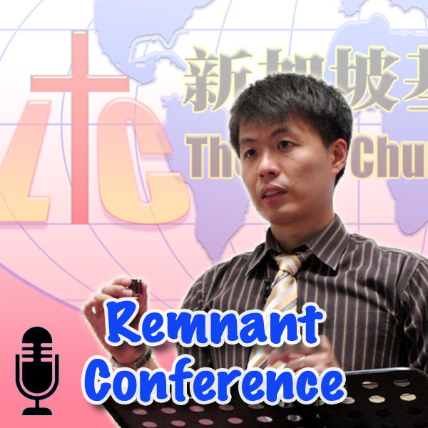 [Gospel Remnants] Remnant Conference (Audio)